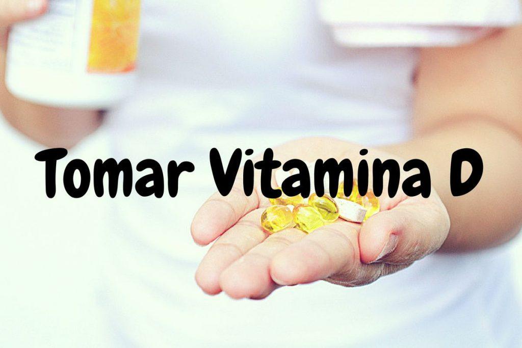 como tomar a vitamina d