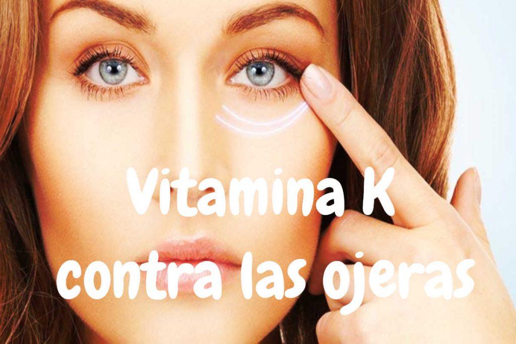 Uso de la vitamina K para las ojeras