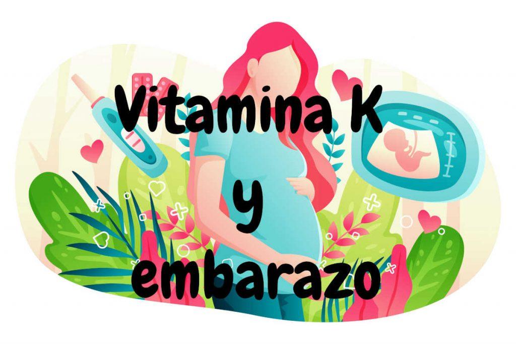 Embarazo y vitamina K