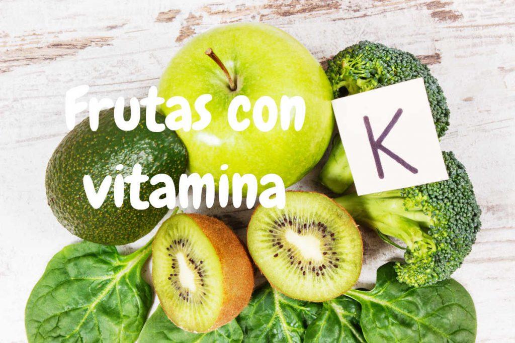 Prinicipales frutas con vitamina K