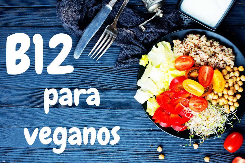 Vitamina B12 en la alimentación vegana
