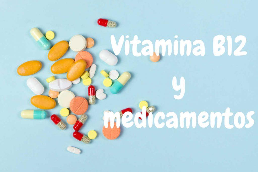 B12 y medicamentos